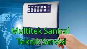 Multitek Santral Teknik Servisi
