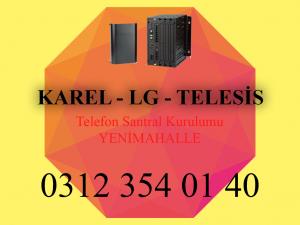 yenimahalle karel lg telesis telefon santrali kurulum servisi