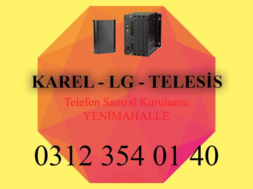 Yenimahalle Karel Telesis LG Telefon Santral Servisi